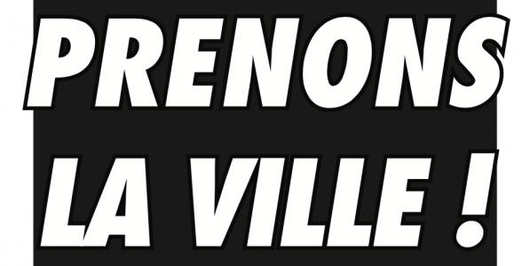 LE 7 OCTOBRE 2017, PRENONS LA VILLE !
